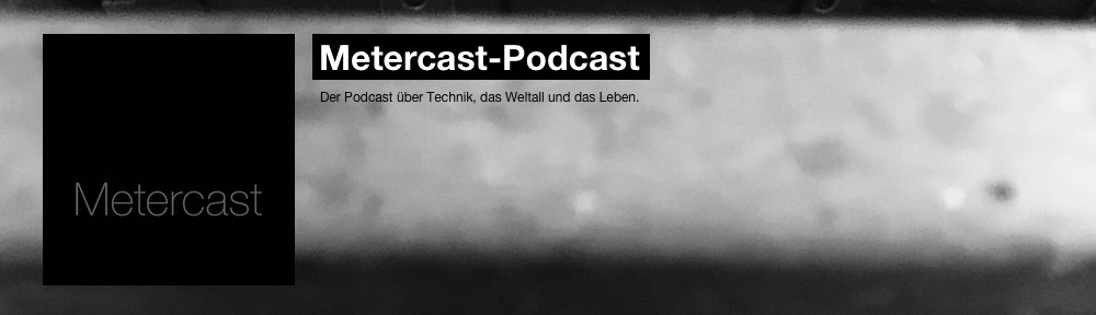 Metercast – Podcast