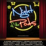 Nights of the Pods