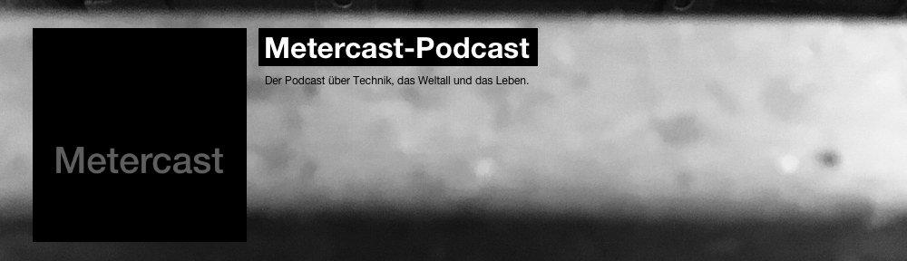 Metercast – Podcast